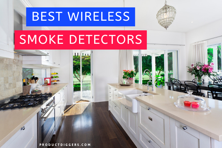 11 Best Wireless Smoke Detectors Of 2020 Product Diggers