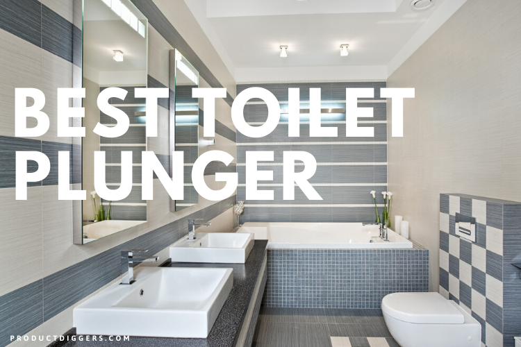 14 Best Toilet Plungers Of 2020 Product Diggers