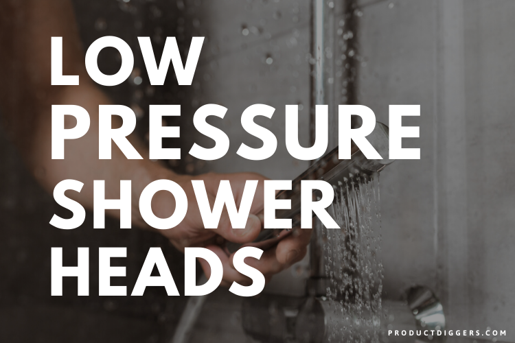 Best Shower Head For Low Water Pressure In 2020 Product Diggers